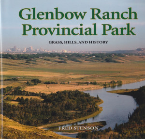 Glenbow Ranch Provincial Park, Grass, Hills and History
