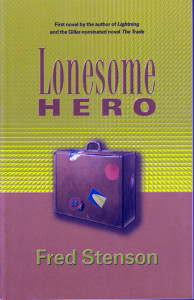 Lonesome Hero - Fiction