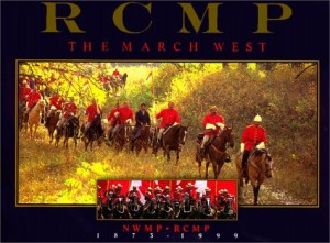 RCMP The March West - Non-fiction