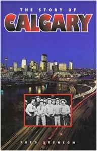 The Story of Calgary - Non-fiction